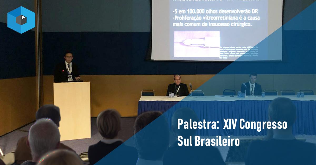 Dr. João Guilherme Moraes – Profere palestra no XIV CONGRESSO SUL BRASILEIRO DE OFTALMOLOGIA